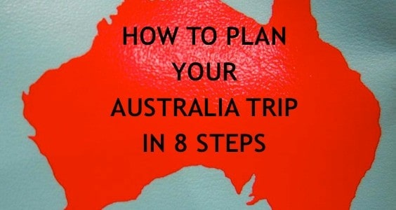 How to plan your Australia Trip