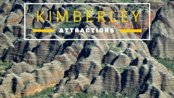 7 best Kimberleys Attractions you need to add to your list