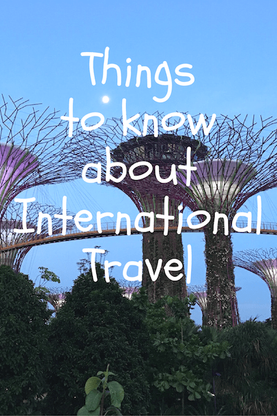 international travel all things you need to know about it