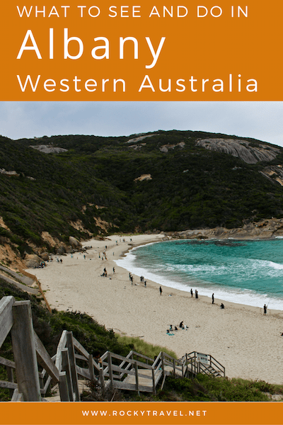 What to see and do in Albany Western Australia copy