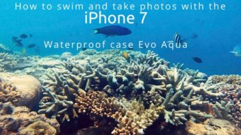 How to take photos in the ocean with an iPhone 7 waterproof case Tech21