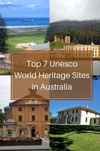 Learn about the Top 7 Unesco World Heritage Sites in Australia