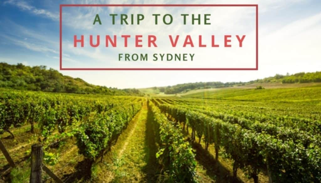 Hunter Valley Australia