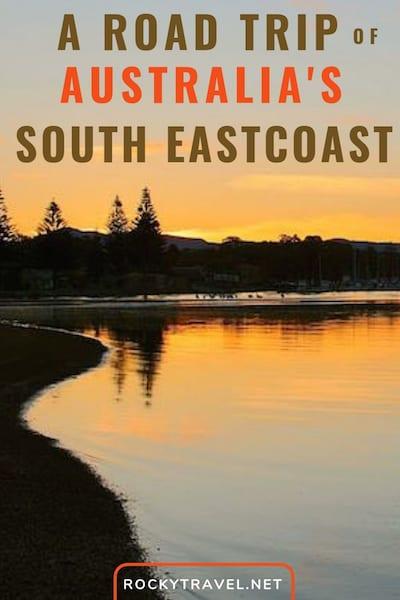 A road trip along Australia's South East Coast
