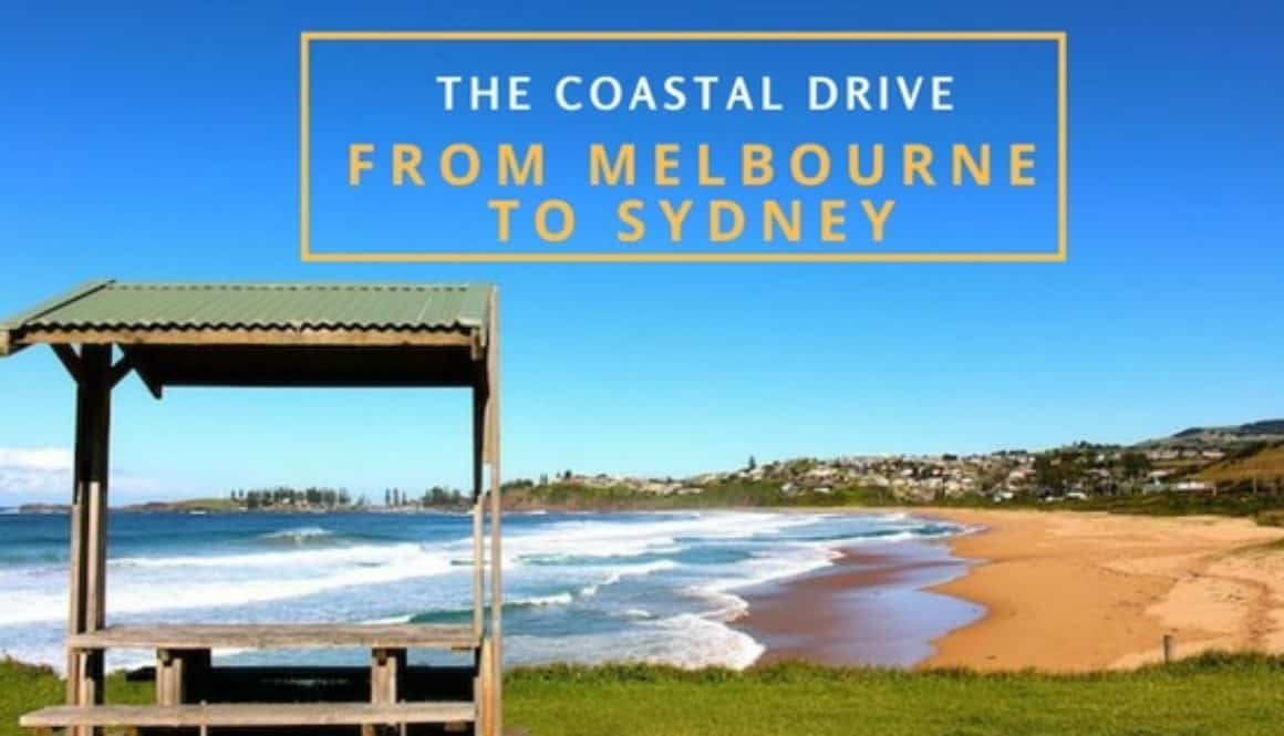 The Coastal Drive from Melbourne to Sydney