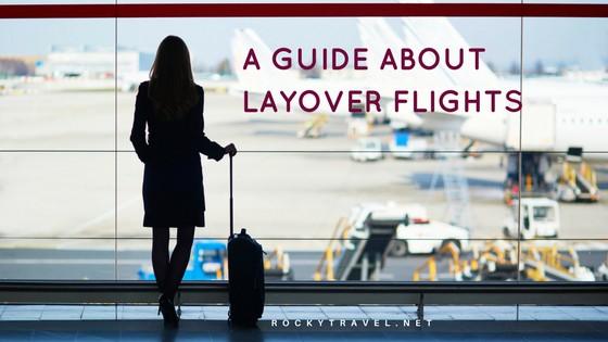 ll about international layover flights