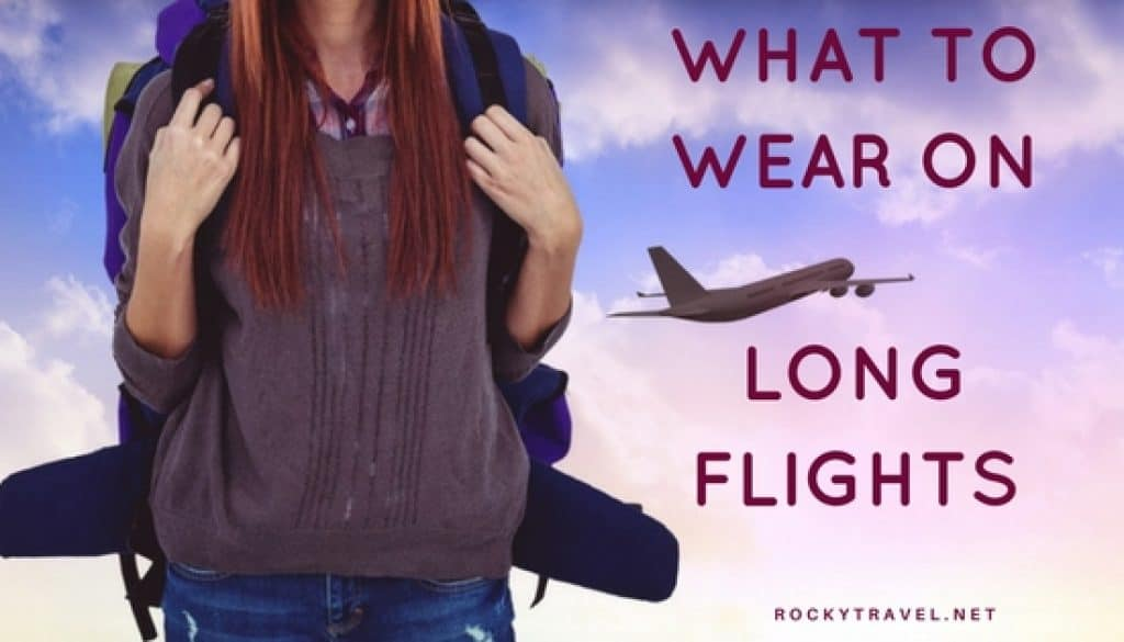 7c05998da419 What to wear on long haul flight and survive +15 hours flight