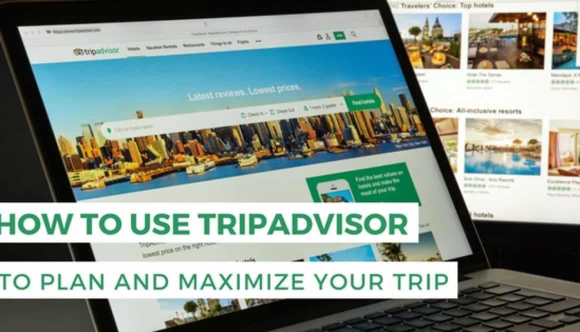 How to use TripAdvisor to plan your trip