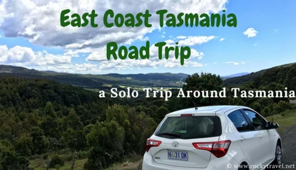 EastCoast Tasmania Road Trip - Female Solo Travel