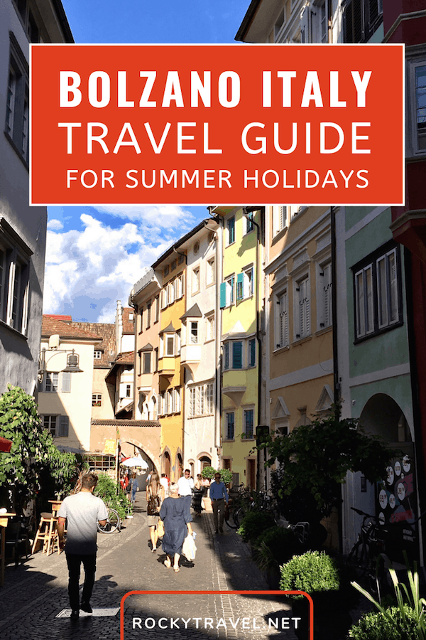 All things to do in Bolzano Italy in Summer