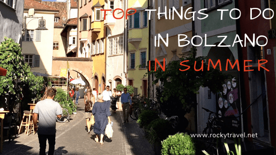 What to do in Bolzano in Summer