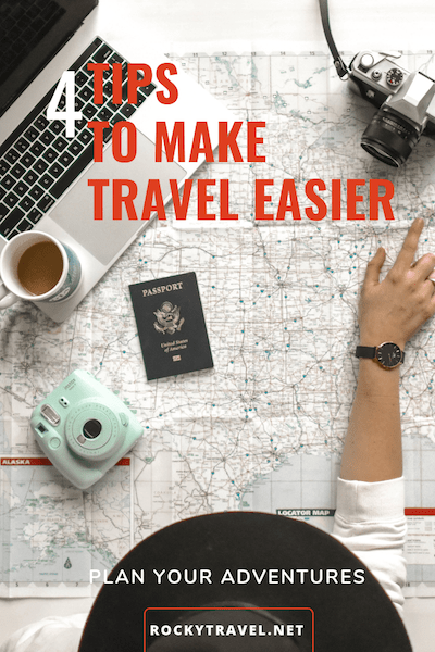 4 tips to help you make travel easier