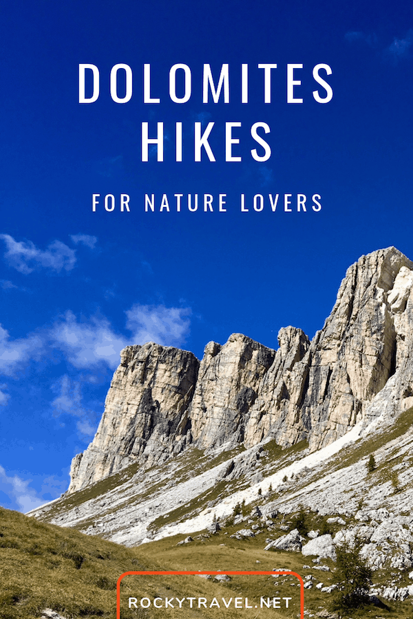 The best Dolomites Hikes for nature lovers